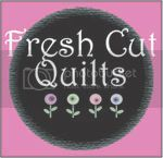 Fresh Cut Quilts