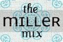 The Miller Mix